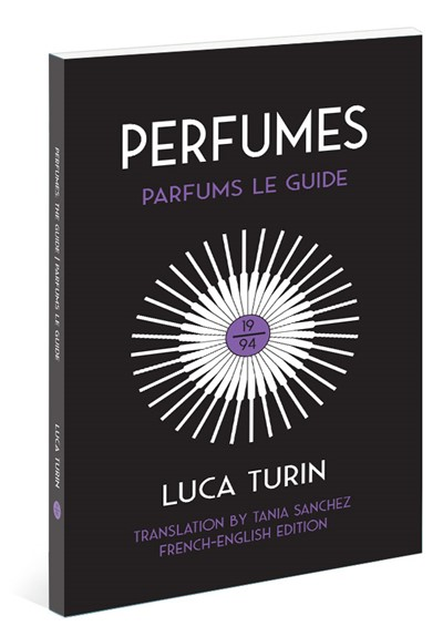 Perfumes: Parfums Le Guide 1994  Paperback Book  by Luca Turin and Tania Sanchez
