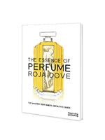 The Essence of Perfume - Hardcover book by Roja Parfums